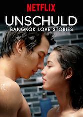 Bangkok Love Stories: Unschuld