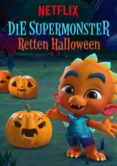 Die Supermonster retten Halloween
