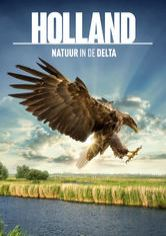 Holland: Natuur in de Delta